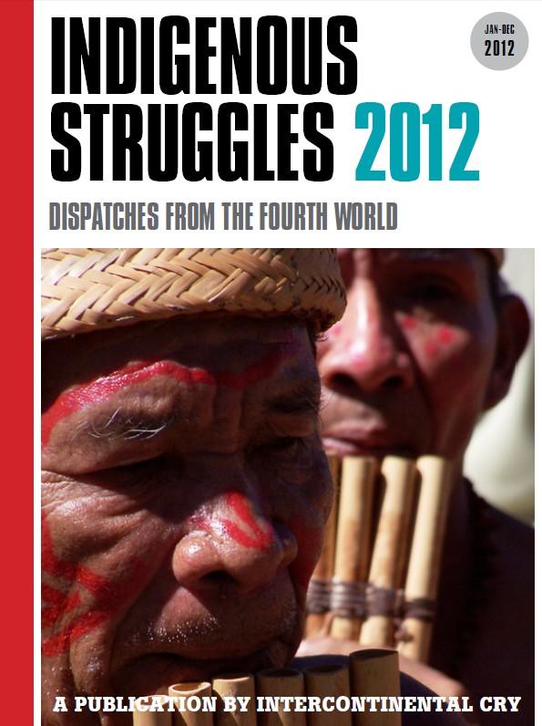 Indigenous Struggles 2012