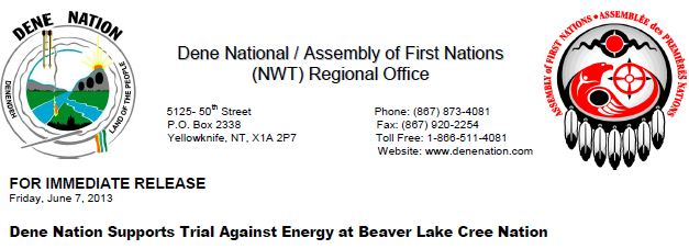 2013-06-07-Dene-Nation-Supports-Beaver-Lake-Cree-Nation-Lawsuit-Against-Alberta-and-Harper-Governments