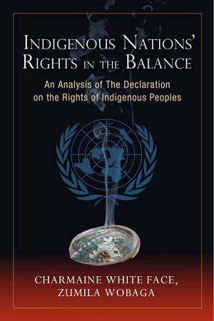 Indigenous Nations Rights in the Balance