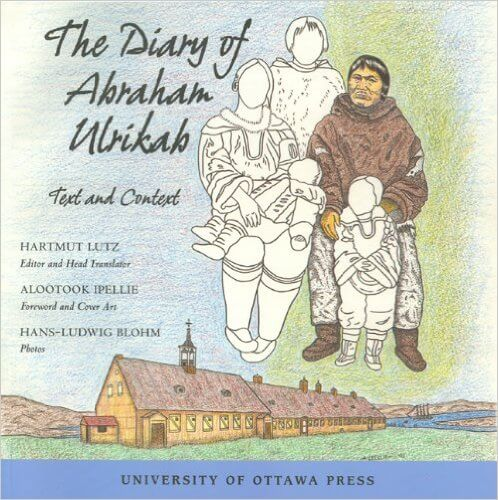 "Cover of ""The Diary of Abraham Ulrikab: Text and Context"""